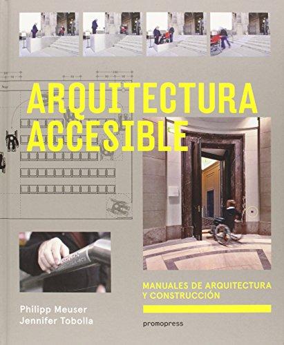 Descargar Libro Arquitectura Accesible Philipp Meuser