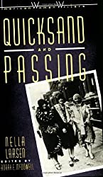 By Nella Larsen - Quicksand and Passing (5/28/02)