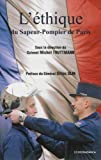 Ethique du Sapeur-Pompier de Paris