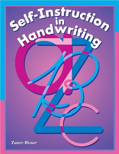 Self Instruction in Handwriting: For Students or Adults to Improve Handwriting