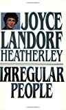Irregular People, Joyce Landorf Heatherley, 0929488008