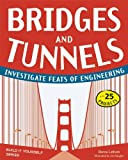 Bridges and Tunnels, Donna Latham, 1936749521