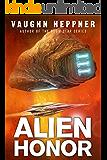 Alien Honor (A Fenris Novel Book 1)