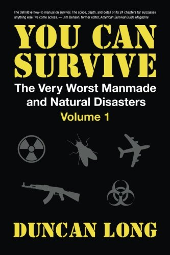 Price comparison product image You Can Survive (The Very Worst Manmade and Natural Disasters): Volume 1: Survival Tactics; Guns & Ammo; Emergency Medicine; Dealing with Crime,  Looting & Riots; Insurance and Lawyers