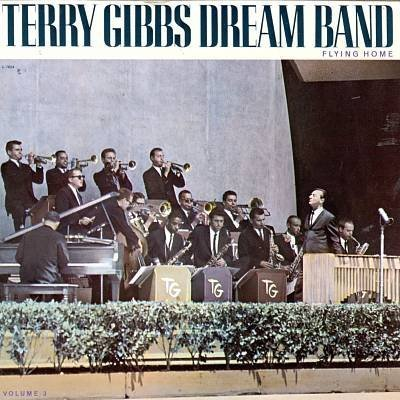 (Dreamband Vol.3 Flying Home by Terry Gibbs (1992-07-28))
