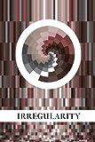 Irregularity