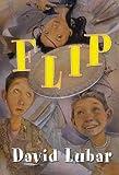 Flip, David Lubar, 0765301490