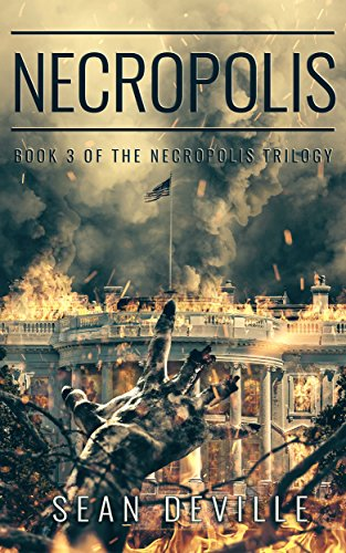 Necropolis (Necropolis Trilogy Book 3) by [Deville, Sean]