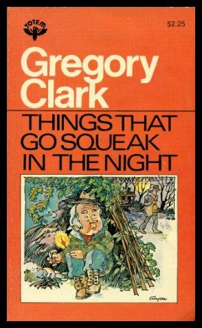 Things that go squeak in the night and other stories