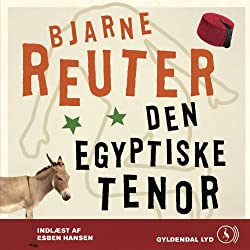 Den Egyptiske Tenor [The Egyptian Tenor]