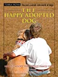 The Happy Adopted Dog, Tammy Gagne, 0793836875
