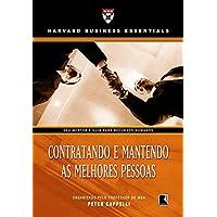 CONTRATANDO E MANTENDO AS MELHORES PESSOAS