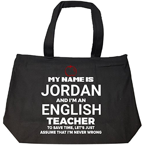 My Name Is Jordan I'm An English Teacher Never Wrong - Tote Bag With Zip by My Family Tee