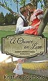 A Chance on Love (Hidden Springs Book 4)