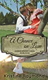 A Chance on Love (Hidden Springs Book 4)