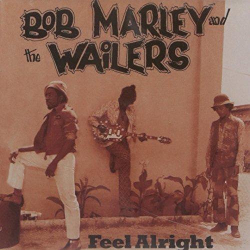 Feel Alright by BOB & THE WAILERS MARLEY (2004-04-20)