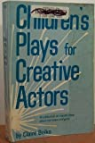 Children's Plays for Creative Acting, Claire Boiko, 0823802671