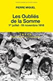 Les oubliés de la Somme : Juillet-novembre 1916