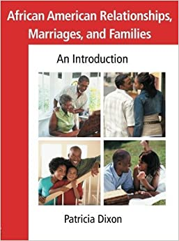 Book African American Relationships, Marriages, and Families: An Introduction by Dixon, Patricia (2007)