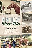 Kentucky Horse Tales (Sports)