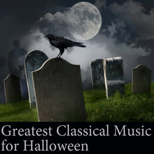 Greatest Classical Music for Halloween
