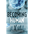 Becoming Human: A Dystopian Post Apocalyptic Novel (Exilon 5 Book 1)