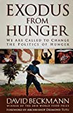 img - for Exodus from Hunger: We Are Called to Change the Politics of Hunger book / textbook / text book