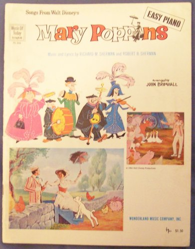 Songs From Walt Disney's Mary Poppins, Easy Piano (Music of Today, No. 60)