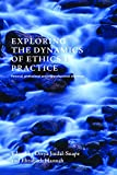 img - for Exploring the Dynamics of Personal, Professional and Interprofessional Ethics book / textbook / text book