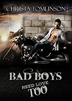 Bad Boys Need Love Too by [Tomlinson, Christa]