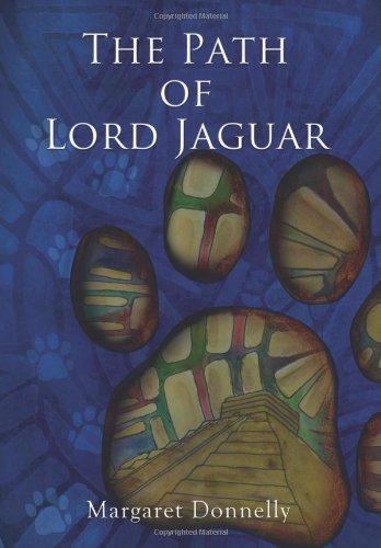 Download The Path of Lord Jaguar PDF