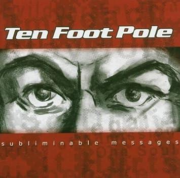 Ten foot pole subliminable messages download.