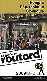 Guide du routard. Hongrie, République tchèque, Slovaquie. 2009-2010 par Guide du Routard