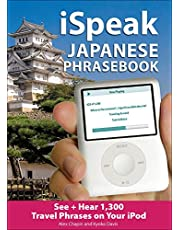 iSpeak Japanese Phrasebook (MP3 CD + Guide): The Ultimate Audio & Visual Phrasebook for Your iPod