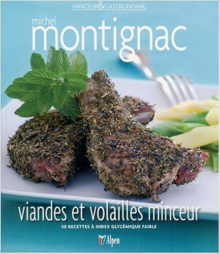 Lire en ligne Viandes et volailles minceur : 50 recettes à index glycémique faible pdf
