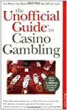 img - for Unofficial Guide to Casino Gambling Paperback December 11, 1998 book / textbook / text book