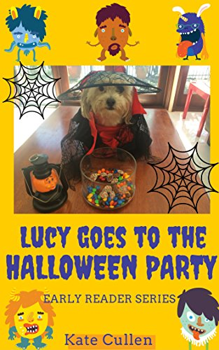 Halloween Party For Preschoolers (Lucy Goes to the Halloween Party (Lucy's Early Reader)