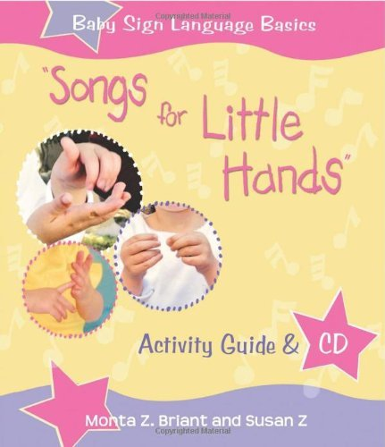 Download By Monta Z. Briant - Songs For Little Hands: Activity Guide & CD (Pap/Com) (3/30/08) pdf