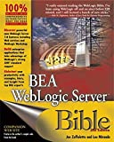 img - for BEA WebLogic Server Bible by Joe Zuffoletto (2003-06-27) book / textbook / text book