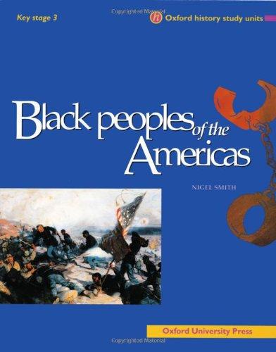 Black Peoples of the Americas (Oxford History Study Units) pdf epub