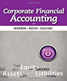 Corporate Financial Accounting, Warren, Carl S. and Reeve, James M., 1133952410