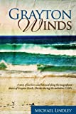 Grayton Winds, Michael Lindley, 0979467020