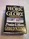 img - for The Work and the Glory (Praise to the Man, Volume 6) book / textbook / text book