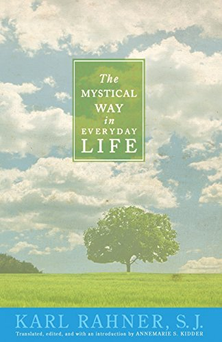 The Mystical Way in Everyday Life [Karl Rahner] (Tapa Blanda)