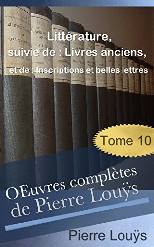 Amazon Com œuvres Completes De Pierre Louys 1929 1931