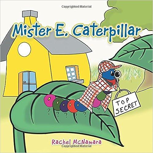 Mister E. Caterpillar