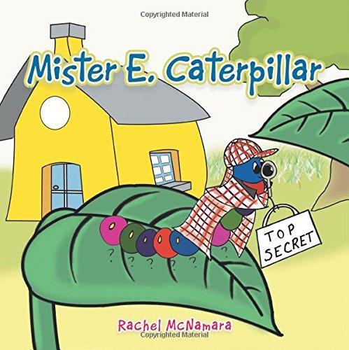 Read Online Mister E. Caterpillar pdf