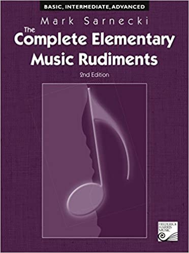 The complete elementary music rudiments 2nd edition mark sarnecki the complete elementary music rudiments 2nd edition mark sarnecki 9781554402779 books amazon fandeluxe Gallery