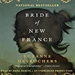 Bride of New France: A Novel | Suzanne Desrochers