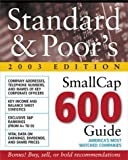 img - for Standard & Poor's Smallcap 600 Guide : 2003 Edition by Standard & Poor&s (2002-12-20) book / textbook / text book